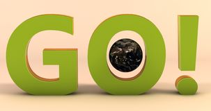 A scene with the word GO with the Earth planet on it in a solid color background. royalty free illustration
