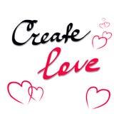 Schaffen Sie Liebe Inspirierend Zitat über Liebe Moderne Kalligraphiephrase Beschriftung für Druck, Poster, Logo, Einladungen Typ Lizenzfreies Stockbild