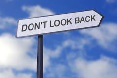 Schauen Sie nicht zurück Stockbild