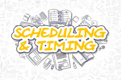 Scheduling And Timing - Business Concept. Scheduling And Timing - Hand Drawn Business Illustration with Business Doodles. Yellow Word - Scheduling And Timing Stock Photography
