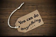 Schließen Sie oben vom Aufkleber mit Leben-Zitat, das Sie alles tun können Lizenzfreie Stockfotografie