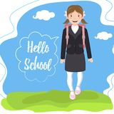 Schoolgirl with backpack says `Hello school`. Schoolgirl with backpack goes to school on a background of a landscape. `Hello school` in the speech bubble royalty free illustration