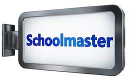Schoolmaster on billboard. Schoolmaster wall light box billboard background , isolated on white Stock Image