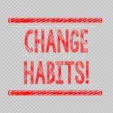Schreiben der Anmerkung, die Änderungs-Gewohnheiten zeigt Geschäftsfoto, das zur Schau stellt, um etwas, zu tun aufzuhören, das e stock abbildung