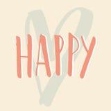 Schreiben Sie das glückliche Design Stockbilder