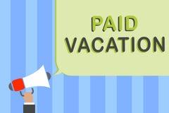 Schreibensanmerkung, die bezahlten Urlaub zeigt Das Geschäftsfoto, das Sabbat- Wochenende weg von der Ferienzeit weg vom Nutzen z vektor abbildung