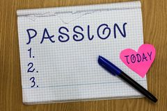 Schreibensanmerkung, die Leidenschaft zeigt Geschäftsfoto, welches das starke Gefühl des starken und unkontrollierbaren Gefühls s stockbild