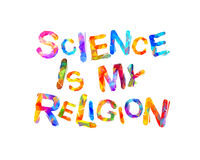 Science is my religion. Inscription of vector triangular letters Stock Image