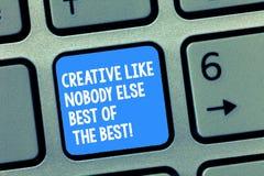 Scrittura del testo della scrittura creativa come nessuno concetto di Else Best Of The Best che significa la tastiera di creativi fotografia stock