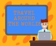Scrittura del viaggio di rappresentazione della nota intorno al mondo La foto di affari che montra il viaggio all'estero conosce  illustrazione di stock