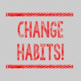 Scrittura della nota che mostra le abitudini del cambiamento Foto di affari che montra per smettere di fare qualcosa che sia in q illustrazione di stock