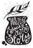 Scriva la vostra propria storia - un manifesto motivazionale Fotografia Stock Libera da Diritti