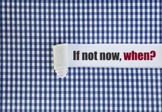 Se não agora, quando? imagem de stock royalty free