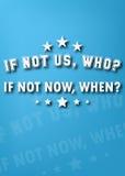 Se não agora, quando? Imagens de Stock