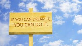 Se você pode o sonhar, você pode fazê-lo ilustração stock