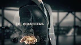 Sea agradecido con concepto del hombre de negocios del holograma imágenes de archivo libres de regalías