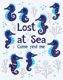 Sea card with stylized cartoon seahorse. Lost at Sea. Come find me. Quote. The sea bright cartoon card with sea horse, fish and coral. Childish illustration in Stock Photo