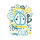 Sea club logo design, summer travel and sport hand drawn colorful vector Illustration. Badge for yacht club, sailing sports or marine travel Stock Photo