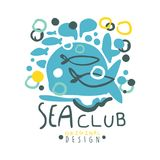 Sea club logo original design, summer travel and sport hand drawn colorful vector Illustration. Badge for yacht club, sailing sports or marine travel Royalty Free Stock Photography