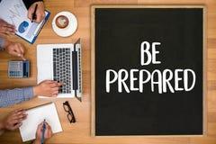 SEA concepto PREPARADO, PREPARACIÓN ES el plan DOMINANTE, se prepara, por foto de archivo libre de regalías