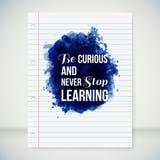 Sea curioso y nunca pare el aprender. Cartel de la motivación. Foto de archivo