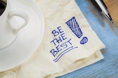 Sea el mejor en una servilleta Imagenes de archivo