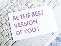 Sea la mejor versión de usted, citas inspiradas de motivación fotos de archivo