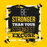 Sea más fuertes que sus excusas Cite el cartel con el fondo de papel y la mancha negra del marcador Mofa A4 encima de fácil corre Foto de archivo libre de regalías