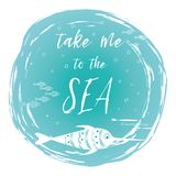 Sea poster with sea fish phrase Take me to the sea on the turquoise spot Vector typographic banner inspirational quote. Card for summer time, vacation. Cute Stock Photo