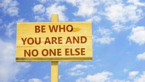 Sea quién usted es y nadie más ilustración del vector