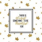 Sea siempre el poner letras agradecido en las hojas de otoño del brillo del oro Imagen de archivo libre de regalías