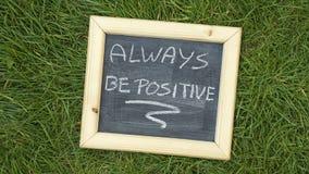 Sea siempre positivo Fotografía de archivo libre de regalías