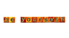 Sea usted mismo Imagen de archivo