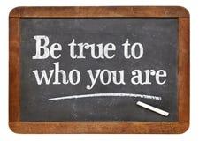 Sea verdad a quién usted es Foto de archivo libre de regalías