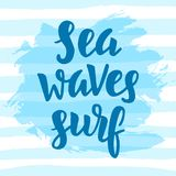 Sea, waves, surf. Inspirational quote Royalty Free Stock Photography