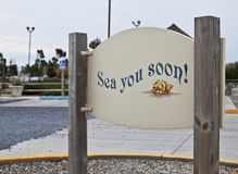 Sea You Soon!. See you soon sign in the street Royalty Free Stock Photography