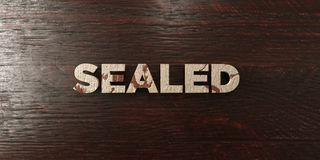 Sealed - grungy wooden headline on Maple  - 3D rendered royalty free stock image Royalty Free Stock Images