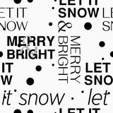 Seamless pattern. merry and bright. Text and let it snow text. . illustration Royalty Free Stock Photo