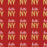 Seamless pattern with Vintage quote Hello NY New York Royalty Free Stock Photo