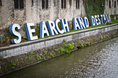 Search and destroy. Message at Ghent royalty free stock photo