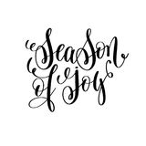Season of joy hand lettering positive quote to christmas holiday Royalty Free Stock Images