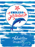 Seasonal Card with frame and dolphin on paint grunge stripe blue. And white background. Calligraphic handwritten text Endless Summer, Adventure awaits Stock Photography