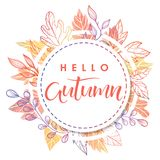 Seasons greetings card. Hello Autumn.Hand drawn lettering with leaves in fall colors.Seasons greetings card perfect for prints, flyers, banners,invitations Royalty Free Illustration