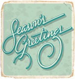SEASONS GREETINGS hand lettering vintage card (vector). SEASONS GREETINGS hand-lettered vintage card -- with custom handmade calligraphy and grunge effect Royalty Free Stock Photos