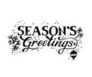 Seasons Greetings illustration. Lettering hand-written Seasons Greetings with Christmas symbols: fir branches and Christmas decoration ball. For invitations Stock Photography