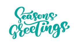Seasons Greetings text calligraphy Vector illustration. Hand drawn elegant modern brush lettering of isolated on white Stock Photos