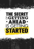 The Secret Of Getting Ahead Is Getting Started. Inspiring Creative Motivation Quote Template. Vector Typography Royalty Free Stock Photography