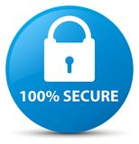 100% secure cyan blue round button. 100% secure  on cyan blue round button abstract illustration Stock Image