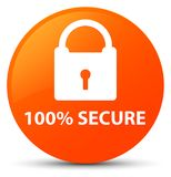 100% secure orange round button. 100% secure isolated on orange round button abstract illustration Royalty Free Stock Image