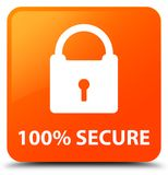 100% secure orange square button. 100% secure isolated on orange square button abstract illustration Royalty Free Stock Photography